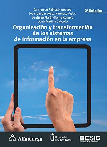 9786077076834: Organización y transformación de los sistemas de información en la empresa 2a ed. (Spanish Edition)