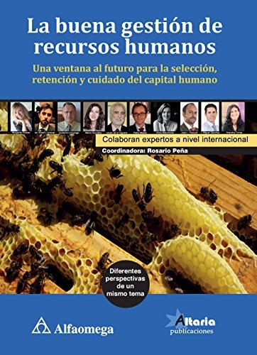 La buena gestión de recursos humanos (Spanish: PEÑA; Rosario; TORRES;
