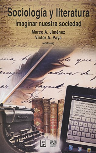 Sociología y literatura. Imaginar nuestra sociedad: Varios