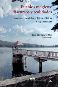 9786077113157: PUEBLOS MAGICOS DISCURSOS Y REALIDADES