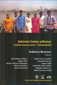 INTERSECCIONES URBANAS: FEDERICO BESSERER (EDIT.)