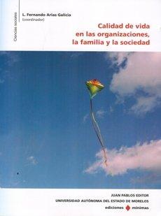 CALIDAD DE VIDA EN LAS ORGANIZACIONES LA: ARIAS GALICIA, FERNANDO
