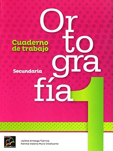 9786077120391: Ortografia 1. Cuaderno De Trabajo Secundari