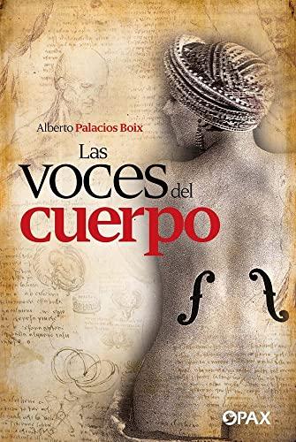 9786077130697: Voces Del Cuerpo, Las / 2 Ed