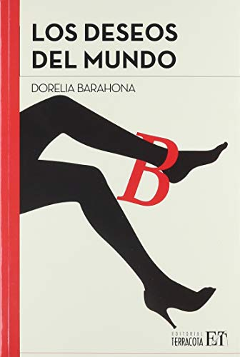 9786077131311: DESEOS DEL MUNDO, LOS