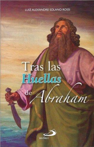 9786077140818: Tras Las Huellas De Abraham