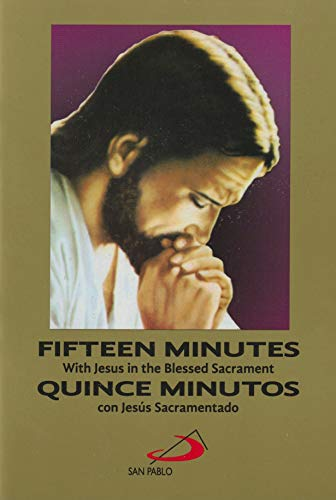 Fifteen Minutes with Jesus in the Blessed: Equipo Editorial