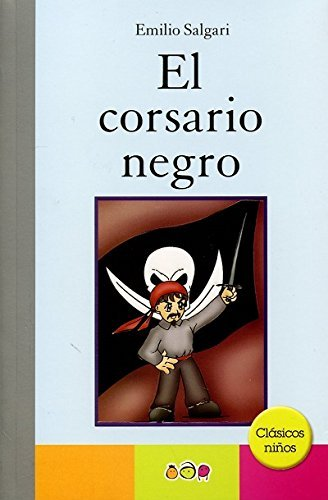 9786077200062: El Corsario Negro / The Black Corsair (Spanish Edition)