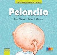 9786077261292: CUENTO PARA EDUCAR EN VALORES Peloncito