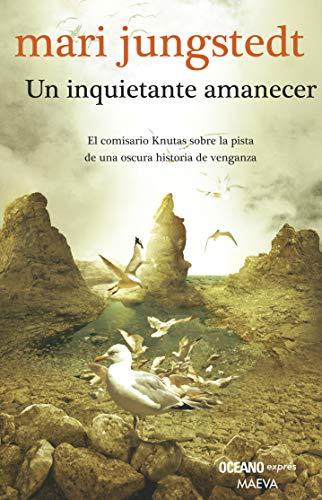 Un inquietante amanecer [Paperback] by Jungstedt, Mari