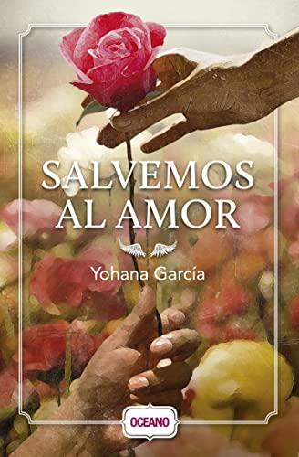 9786077350965: Salvemos al amor (Spanish Edition)