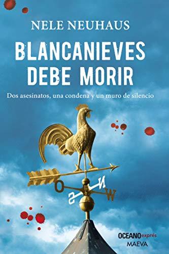 9786077351009: Blancanieves debe morir
