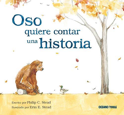 9786077351078: Oso Quiere Contar Una Historia (Los álbumes)
