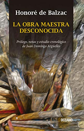 9786077351955: La Obra Maestra Desconocid