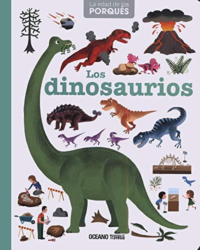 9786077352068: Los Dinosaurios (La Edad De Los Porques) (Spanish Edition)