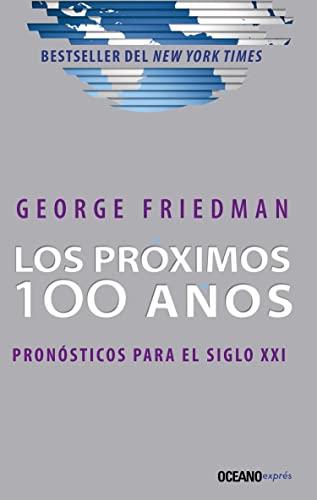 9786077352235: Próximos 100 años, Los. Pronósticos para el siglo XXI