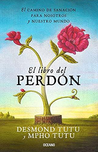 9786077352815: El Libro del Perdon: El Camino de Sanacion Para Nosotros y Nuestro Mundo