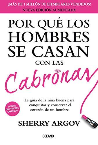 9786077353522: Por Que Los Hombres Se Casan Con Las Cabronas (nueva Edicion Aumentada