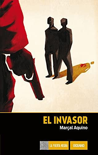 9786077353614: El invasor (Spanish Edition)