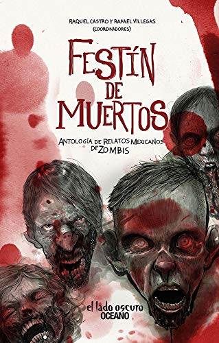 9786077355205: Festín de muertos: Antología de relatos mexicanos de zombis (Spanish Edition)