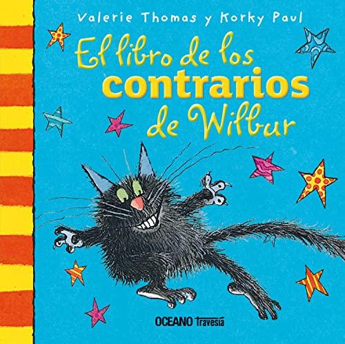 El libro de los contrarios de Wilbur (Spanish Edition) (El Mundo De Winnie): Valerie Thomas