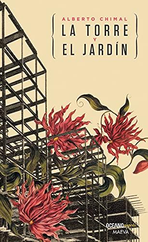 9786077356363: La Torre y El Jardin