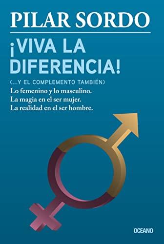 Viva la diferencia! (. y el complemento también) (Spanish Edition): Pilar Sordo