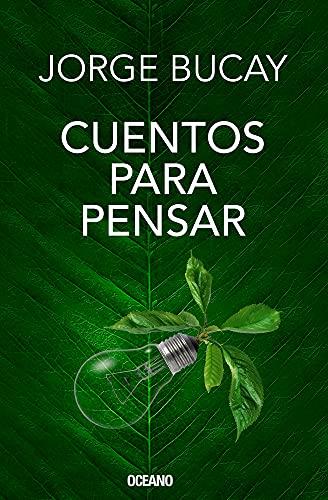 Cuentos Para Pensar/ Stories To Think: Bucay, Jorge