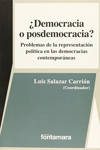 9786077360704: DEMOCRACIA O POSDEMOCRACIA?