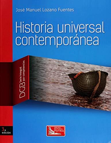 HISTORIA UNIVERSAL CONTEMPORANEA. DGB SERIE INTEGRAL POR: LOZANO FUENTES, JOSE