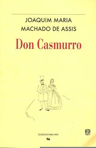 9786077450146: DON CASMURRO