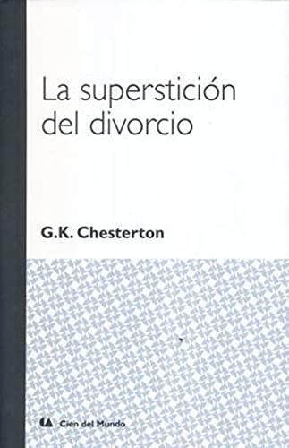 9786077450474: La superstición del divorcio