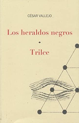 9786077453956: Heraldos Negros / Trilce, Los