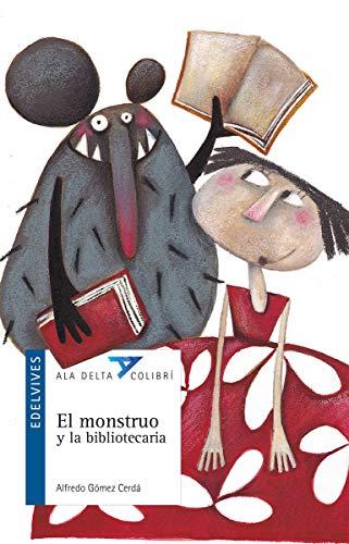 9786077460268: Monstruo y la bibliotecaria, El