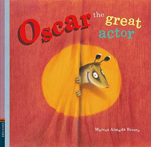 OSCAR THE GREAT ACTOR: Rivero, Marcos Almada