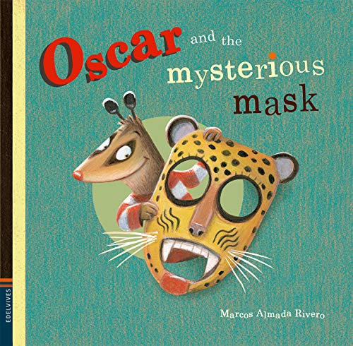 OSCAR AND THE MYSTERIOUS MASK: RIVERO ALMADA, MARCOS