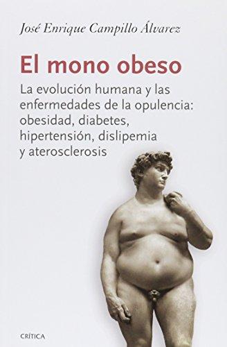 El mono obeso: CAMPILLO ALVAREZ, JOSE