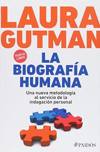 9786077470106: La Biografia Humana. Una Nueva Metodologia Al Servicio De La Indagacion Persona