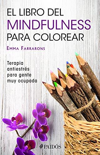 farrarons emma - libro mindfulness colorear terapia antiestrés ...