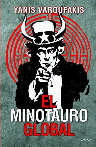 9786077470328: El Minotauro Global