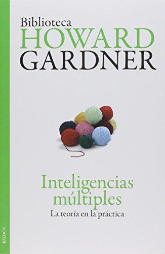 9786077470557: Inteligencias Multiples: La Teoria En La Practica