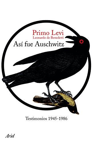 9786077470823: Así fue Auschwitz: Testimonios 1945-1986 (Spanish Edition)