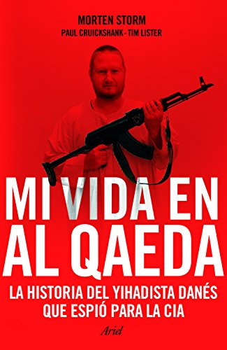 Mi Vida En Al Qaeda: Marie Belouze-Storm; Paul Cruickshank; Tim Lister