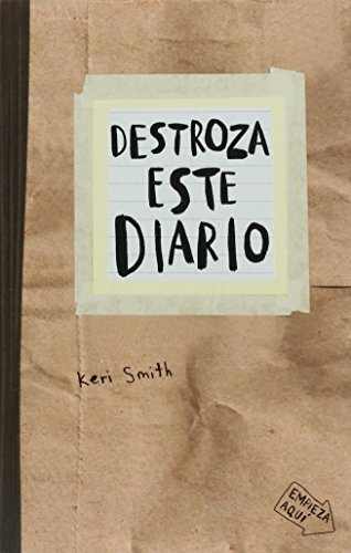 DESTROZA ESTE DIARIO (CRAFT) (Paperback): Smith, Keri