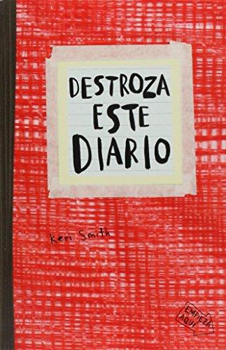 DESTROZA ESTE DIARIO (ROJO) (Book): Smith, Keri