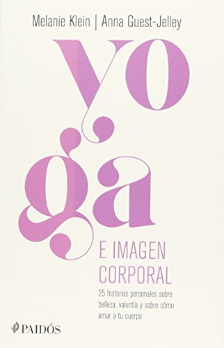 Yoga e imagen corporal: Klein, Melanie