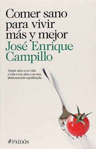 Comer sano para vivir más y mejor: Álvarez, José Enrique