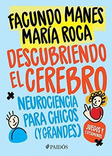 Descubriendo El Cerebro (Paperback): Manes
