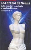 Los brazos de Venus [Paperback] by Carlos