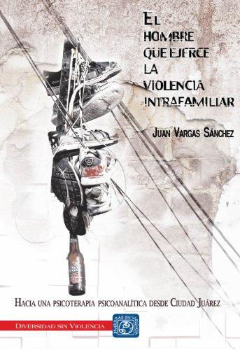 EL HOMBRE QUE EJERCE VIOLENCIA INTRAFAMILIAR: SANCHEZ, JUAN VARGAS
